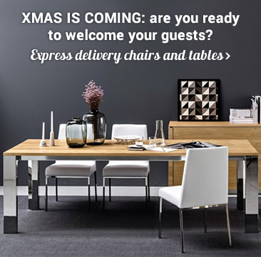 Xmas is coming: are you ready to welcome your guests? Express delivery chairs and tables »