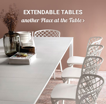 EXTENDABLE TABLES another Place at the Table