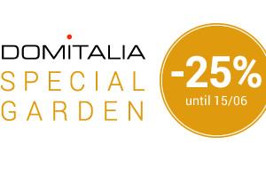 DOMITALIA SPECIAL GARDEN -25% UNTIL 15/06