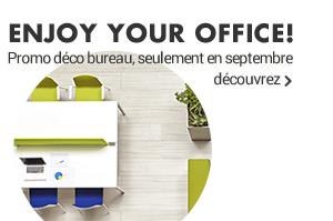 Enjoy your office! Promo déco bureau, seulement à septembre découvrez »