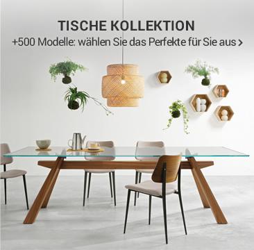 TISCHE KOLLEKTION + 500 Modelle: wählen Sie das Perfekte für Sie aus »