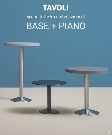 TAVOLI scopri tutte le combinazioni di BASE + PIANO