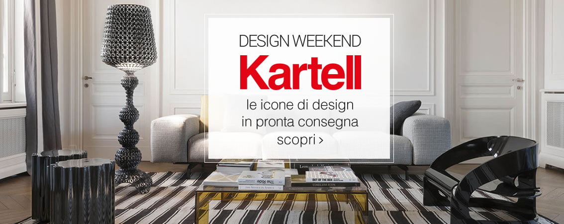 DESIGN WEEKEND KARTELL Le icone di design in pronta consegna scopri
