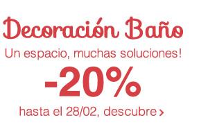 Decoración Baño Un espacio, muchas soluciones! -20% hasta el 28/02