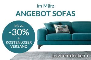im März ANGEBOT SOFAS bis zu -30% + kostenloser Versand jetzt entdecken »