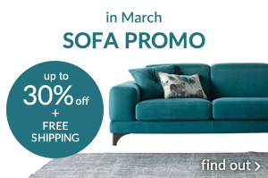 in March SOFA PROMO up to 30% off + free shipping find out »
