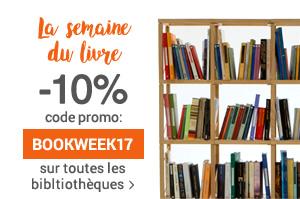 La semaine du livre de 10% remise sur toutes les bibliothèques et les étagères murales jusqu'à jeudi 27/04
