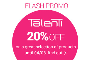 FLASH PROMO TALENTI -20% until 04/06 find out the selection