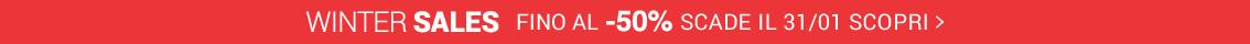 WINTER SALES fino al -50% scade il 31/01