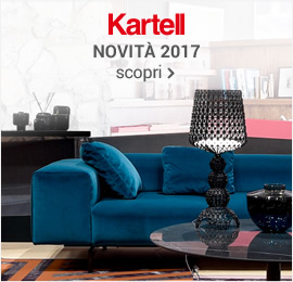 Kartell - Anteprima Collezioni 2017