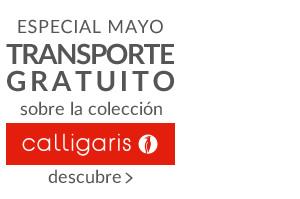 ESPECIAL MAYO TRANSPORTE GRATUITO sobre toda la colección CALLIGARIS hasta el 31/5