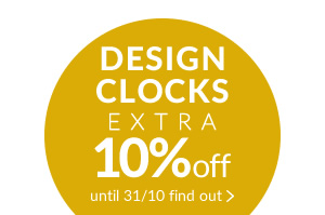 DESIGN CLOCKS Design clocks 10%off with promo code CLOCK10 valid until 31/10
