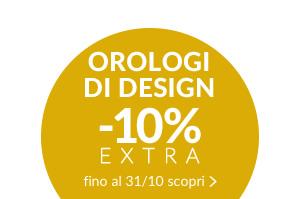 OROLOGI DI DESIGN Orologi di design -10% con il codice promo CLOCK10 valido fino al 31/10