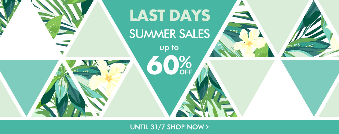 SUMMER SALES up to 60% off until 31/07