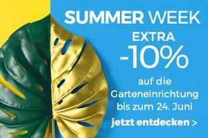 Summer week -10% auf die ganze Garteneinrichtung bis zum 24. Juni