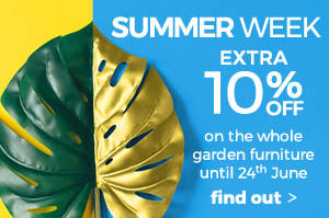 Summer week 10% off on the whole garden furniture until 24th June