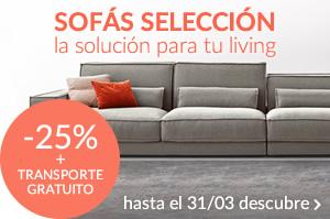 PROMO FLASH SOFÁS SELECCIÓN la solución para tu living hasta -25% + TRANSPORTE GRATUITO hasta el 31/03