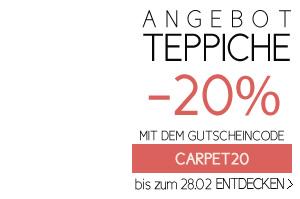 ANGEBOT TEPPICHE -20% MIT DEM GUTSCHEINCODE CARPET20 bis zum 28.02
