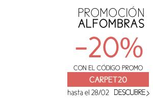 PROMOCIÓN ALFOMBRAS -20% CON EL CÓDIGO PROMO CARPET20 hasta el 28/02