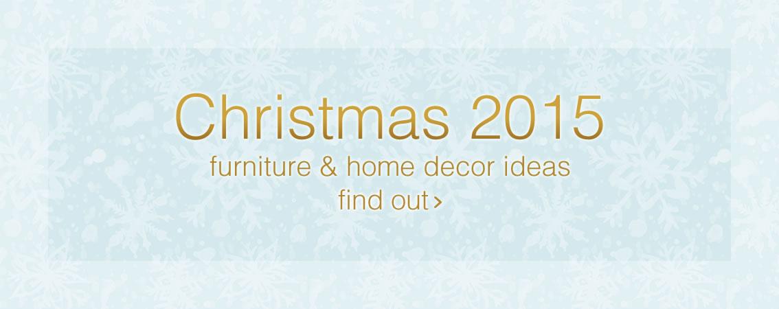 Christmas 2015 - furniture & home decor ideas