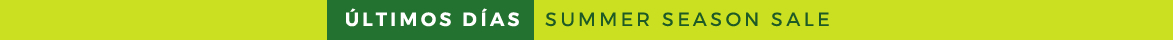 SUMMER SEASON SALE HASTA -50% EXPIRA EL 31.07