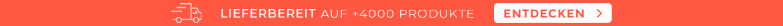 LIEFERBEREIT auf +4000 Produkte