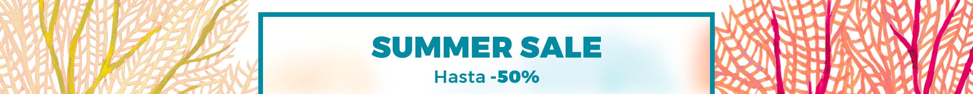 SUMMER SALES DESCUENTOS HASTA -50% EXPIRA EL 31.07